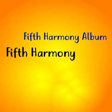 دانلود آلبوم Fifth Harmony به نام Fifth Harmony