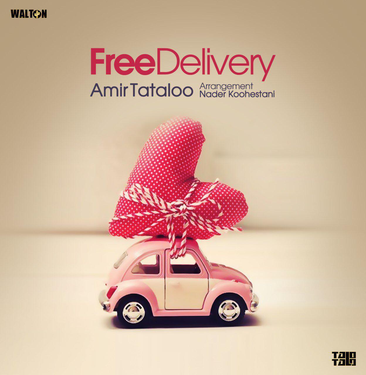 دانلود آهنگ جدید امیر تتلو به نام Free Delivery