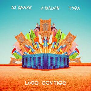دانلود آهنگ جدید Tyga & DJ Snake & J Balvin به نام Loco Contigo