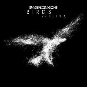 دانلود آهنگ جدید Imagine Dragons & Elisa به نام Birds